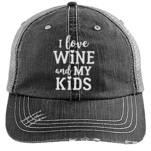 I Love Wine and My Kids - Distressed Trucker Cap (Mesh Back)