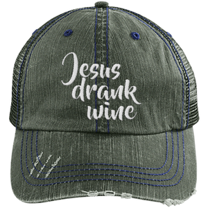 Jesus Drank Wine - Distressed Trucker Cap (Mesh Back)