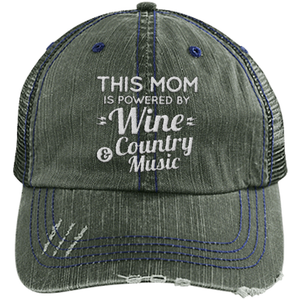 Mom Powered Wine and Country Music - Distressed Trucker Cap (Mesh Back)
