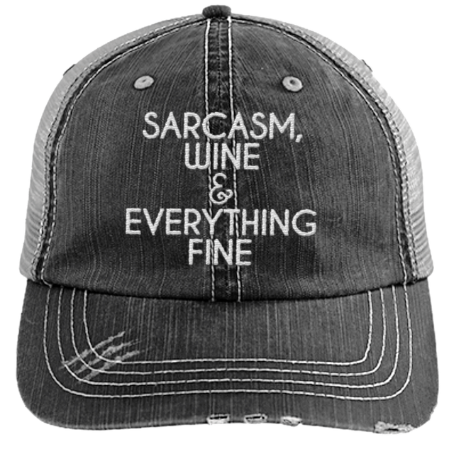 Sarcasm Wine Everything Fine - Distressed Trucker Cap (Mesh Back)
