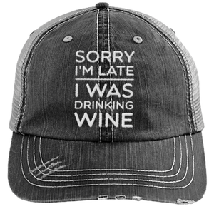 Sorry I'm Late - Distressed Trucker Cap