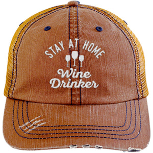 Stay at Home Wine Drinker - Distressed Trucker Cap (Mesh Back)
