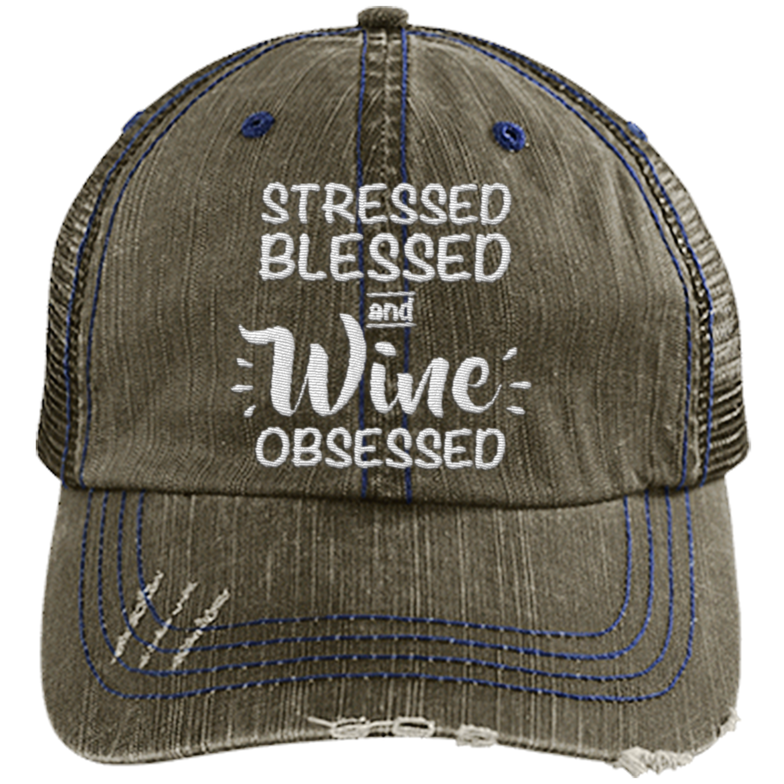 Stressed Blessed Obsessed - Distressed Trucker Cap (Mesh Back)