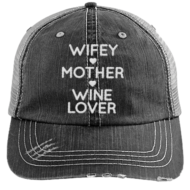 Wifey Mother Wine Lover - Distressed Trucker Cap (Mesh Back)