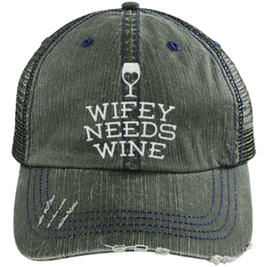 Wifey Needs Wine - Distressed Trucker Cap