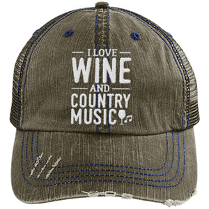 Wine and Country Music - Distressed Trucker Cap