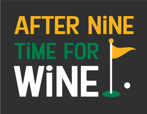 After Nine Time For Wine - Embroidered Golf Towel