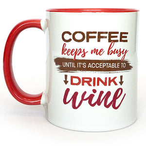 Coffee Keeps Me Busy - Accent Mug