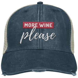 More Wine Please - Distressed Trucker Cap