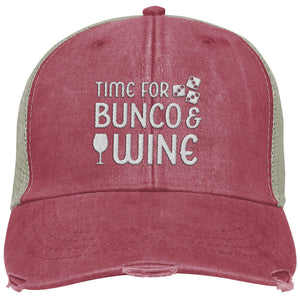 Time for Bunco and Wine - Distressed Trucker Hat