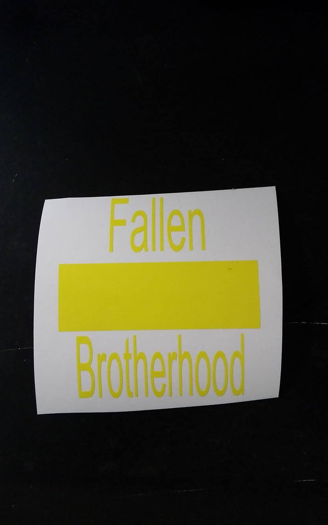 "4"" Fallen Brotherhood - Yellow Sticker"