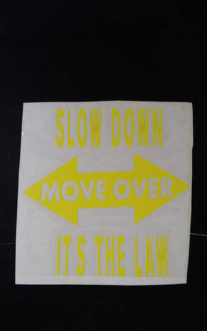 "4"" Slow Down Move Over - Yellow Sticker"