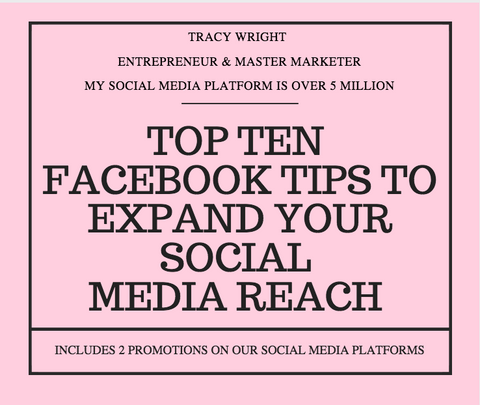 Top Ten Facebook Tips + 2 Promotions on Our Social Media Platform