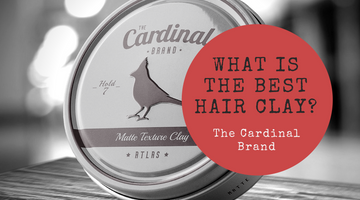 Best Hair Clay: The Cardinal Brand Hair Product