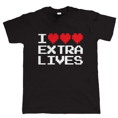 I Love Extra Lives T-shirt - Gamer Treasures