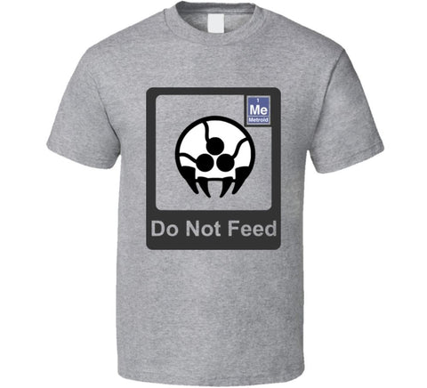 Do Not Feed Metroid T-shirt - Gamer Treasures