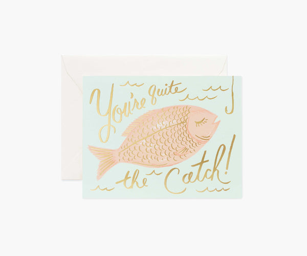 greeting card - you're a catch