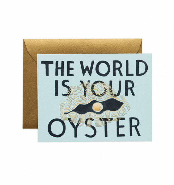 greeting card - the world is your oyster
