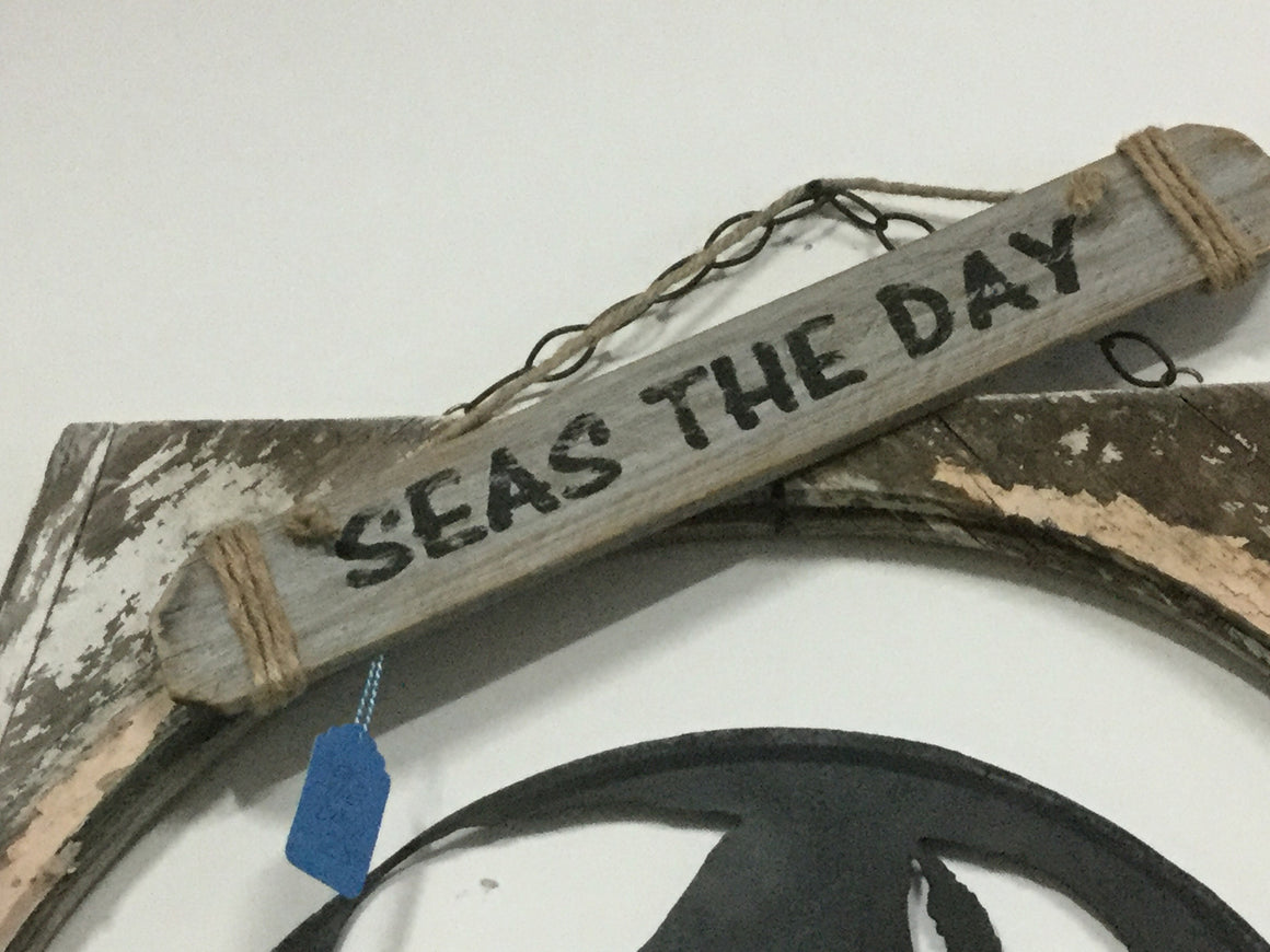 Seas the day driftwood sign - VINTAGE JOURNEY MARKET - Upcycling & Restoration