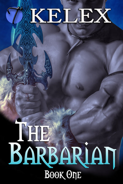 The Barbarian (Tales of Aurelia, 1) by Kelex