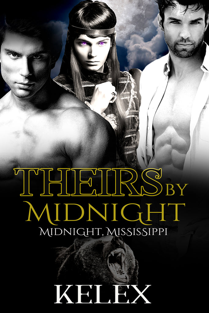 Theirs by Midnight (Midnight, Mississippi, 3.5) by Kelex