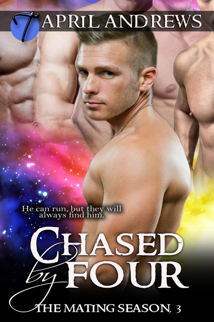 Chased by Four (The Mating Season, 3) by April Andrews