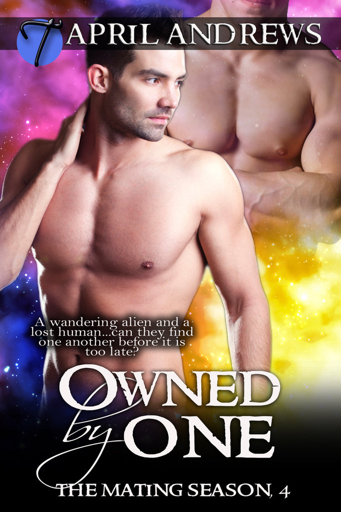 Owned by One (The Mating Season, 4) by April Andrews