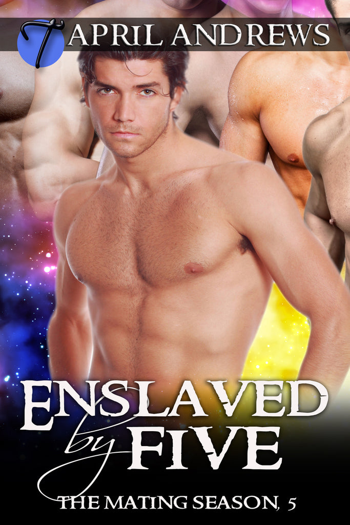 Enslaved by Five (The Mating Season, 5) by April Andrews