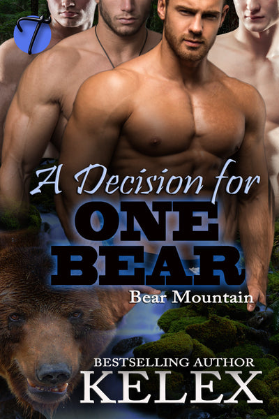 A Decision for One Bear (Bear Mountain, 20) by Kelex
