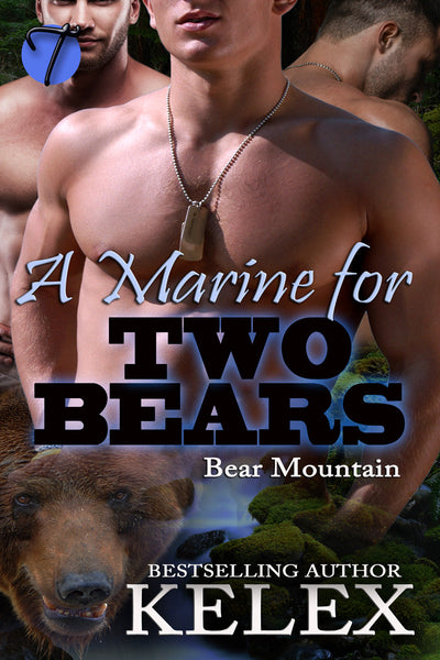A Marine for Two Bears (Bear Mountain, 14) by Kelex