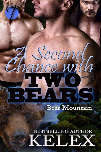 A Second Chance with Two Bears (Bear Mountain, 5) by Kelex
