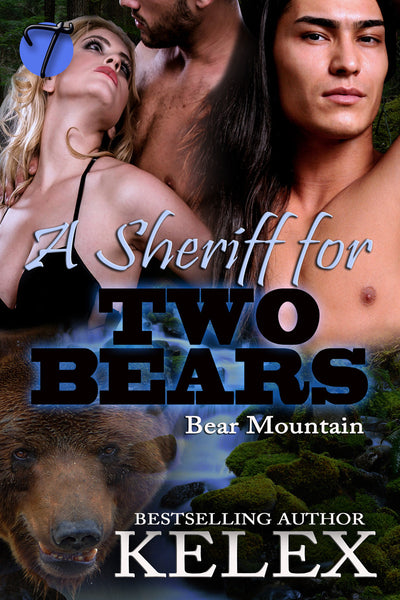 A Sheriff for Two Bears (Bear Mountain, 10) by Kelex