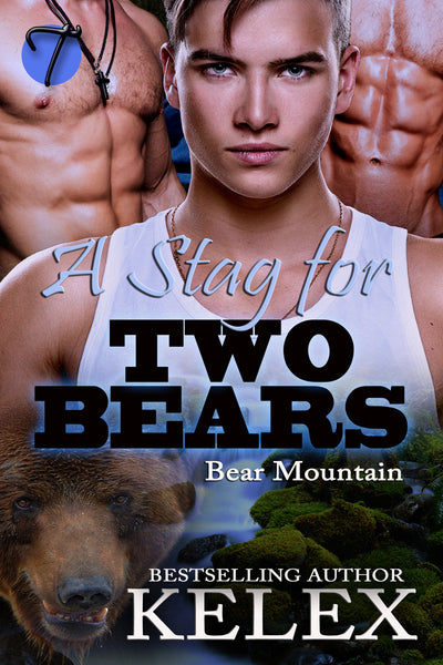 A Stag for Two Bears (Bear Mountain, 6) by Kelex