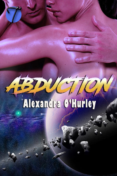 Abduction (Aegarian Saga, 1) by Alexandra O'Hurley
