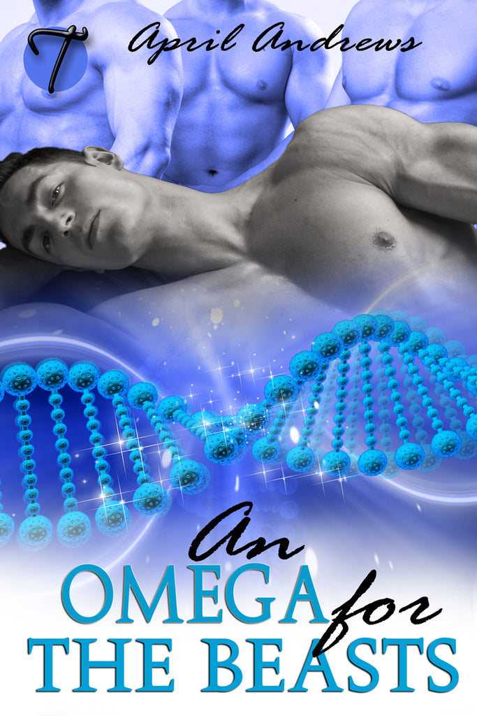 An Omega for the Beasts (The Lab of Erotic Horrors, 1) by April Andrews