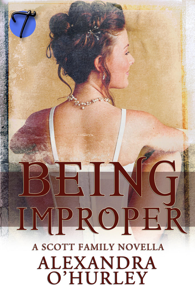 Being Improper by Alexandra O'Hurley