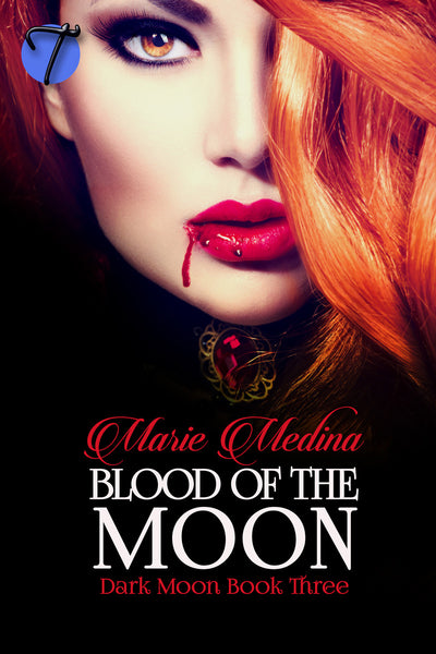 Blood of the Moon (Dark Moon, 3) by Marie Medina