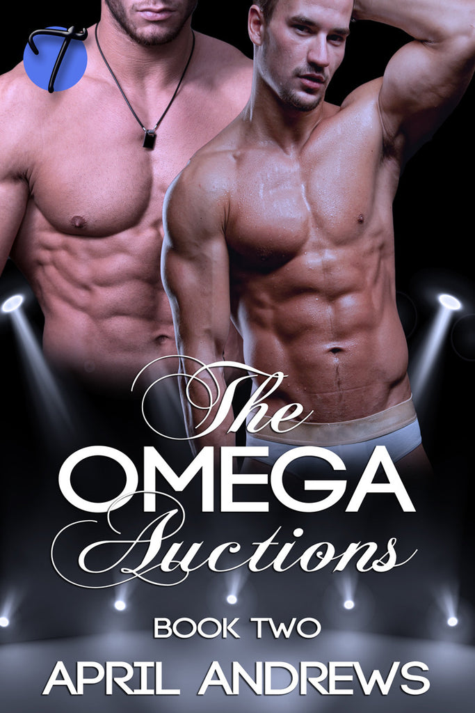 The Omega Auctions (Book 2) by April Andrews