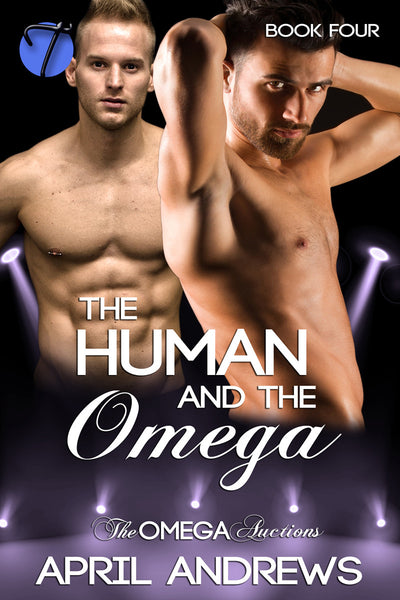 The Human and the Omega (The Omega Auctions, 4) by April Andrews