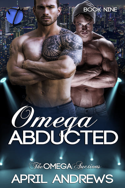Omega Abducted (The Omega Auctions, 9) by April Andrews