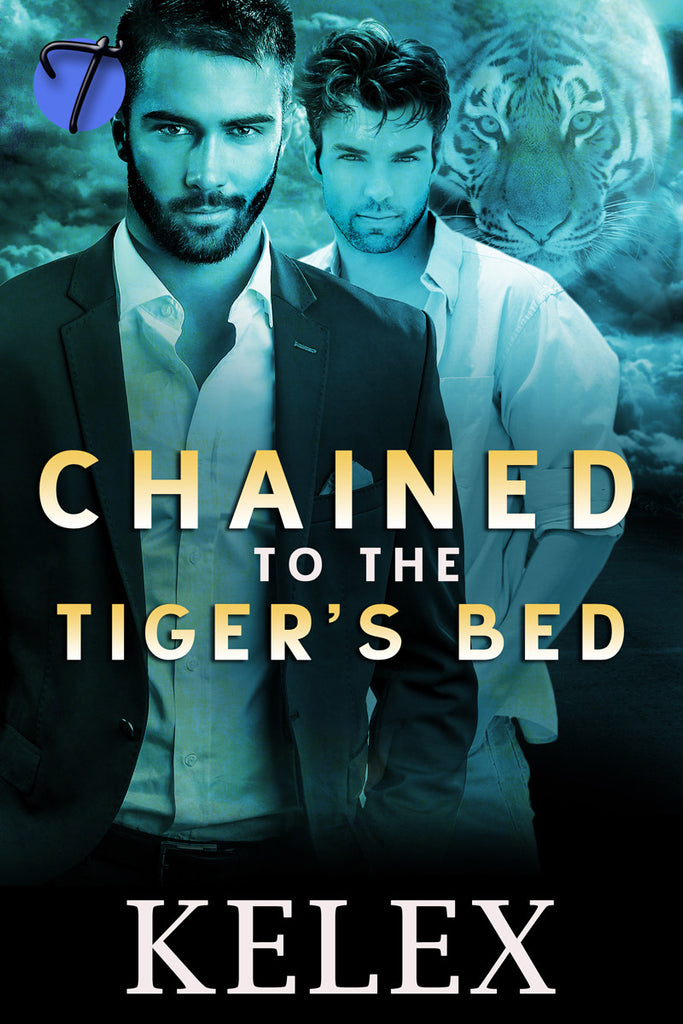 Chained to the Tiger's Bed by Kelex