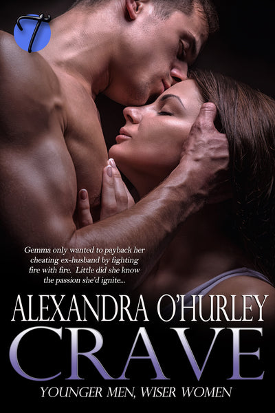 Crave (Younger Men, Wiser Women) by Alexandra O'Hurley