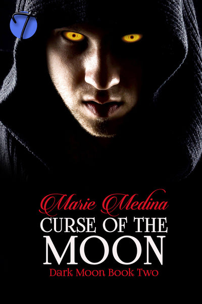 Curse of the Moon (Dark Moon, 2) by Marie Medina