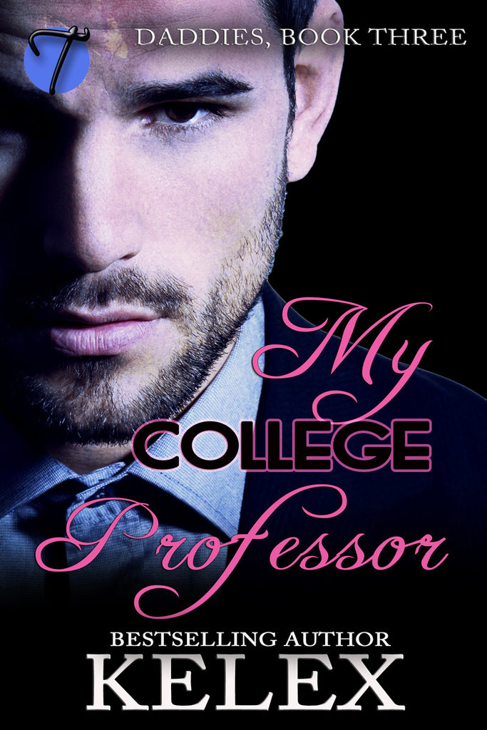 My College Professor (Daddies, 3) by Kelex