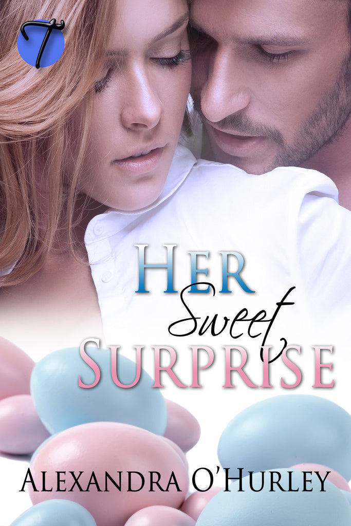 Her Sweet Surprise by Alexandra O'Hurley