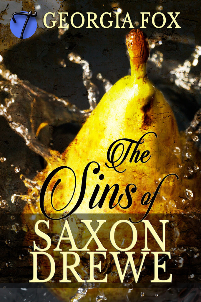 The Sins of Saxon Drewe (A Victorian Erotic Penny Dreadful) by Georgia Fox