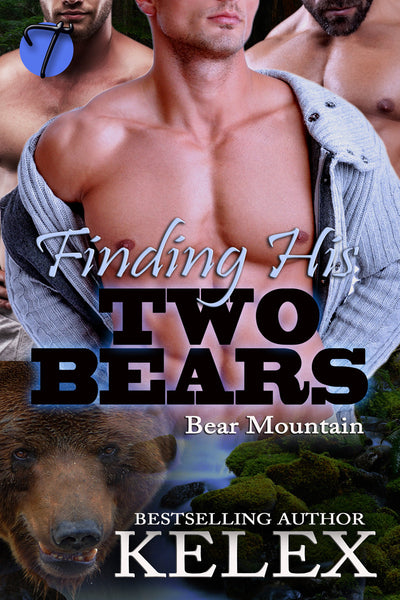 Finding His Two Bears (Bear Mountain, 11) by Kelex