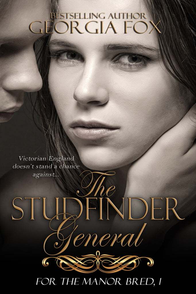 The Studfinder General (For the Manor Bred, 1) by Georgia Fox