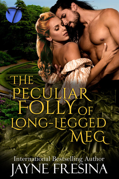 The Peculiar Folly of Long Legged Meg by Jayne Fresina