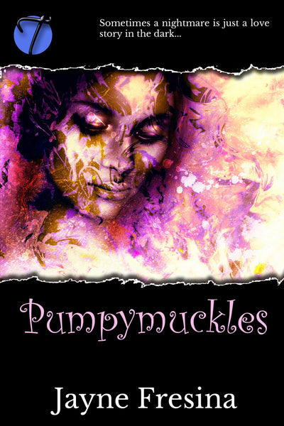 Pumpymuckles (A Deverells Story) by Jayne Fresina